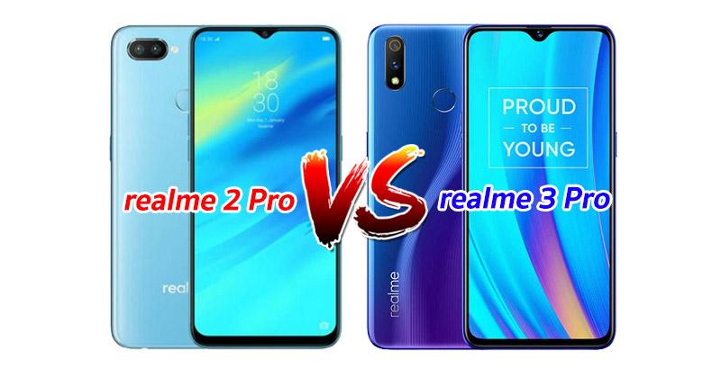 realme-2-Pro VS realme-3-Pro (NEW01)