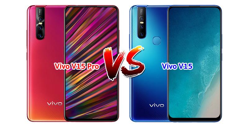 Vivo V15 vs V15 Pro